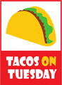 Tacos On Tuesday!